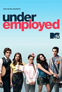 Picture of a TV show: Underemployed