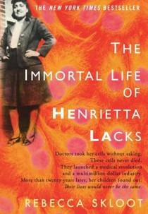 Picture of a book: The Immortal Life Of Henrietta Lacks