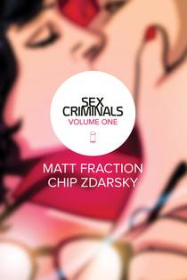Picture of a book: Sex Criminals: Volume One: One Weird Trick