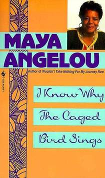 Picture of a book: I Know Why The Caged Bird Sings