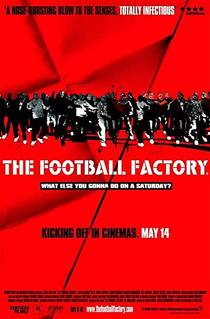 Picture of a movie: The Football Factory