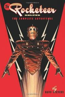 Picture of a book: The Rocketeer: The Complete Adventures