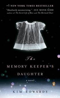 Picture of a book: The Memory Keeper's Daughter