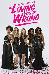 Picture of a TV show: If Loving You Is Wrong