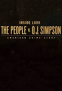 Picture of a TV show: Inside Look: The People V. O.J. Simpson - American Crime Story