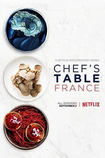 Picture of a TV show: Chef's Table: France
