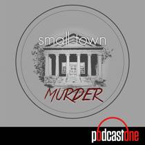 Picture of a podcast: Small Town Murder