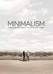 Picture of a movie: Minimalism: A Documentary About The Important Things