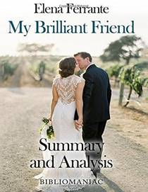 Picture of a book: My Brilliant Friend: Neapolitan Novels, Book One - Summary & Analysis