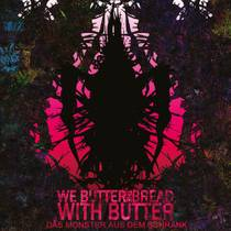 Picture of a band or musician: We Butter The Bread With Butter