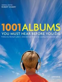 Picture of a book: 1001 Albums You Must Hear Before You Die