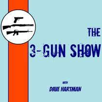 Picture of a podcast: The 3-Gun Show with Dave Hartman