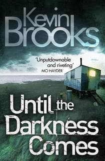 Picture of a book: Until the Darkness Comes