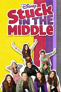 Picture of a TV show: Stuck In The Middle
