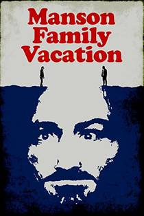 Picture of a movie: Manson Family Vacation