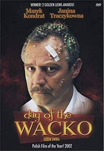 Picture of a movie: Day Of The Wacko