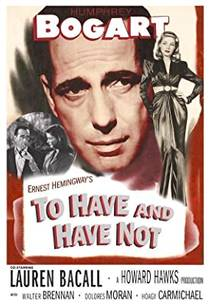 Picture of a movie: To Have And Have Not