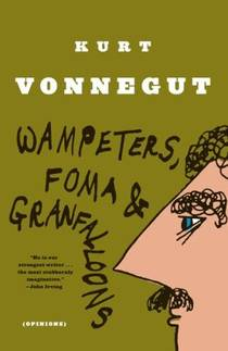 Picture of a book: Wampeters, Foma And Granfalloons