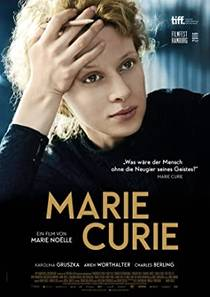 Picture of a movie: Marie Curie: The Courage of Knowledge