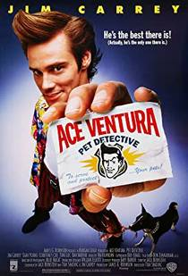 Picture of a movie: Ace Ventura: Pet Detective