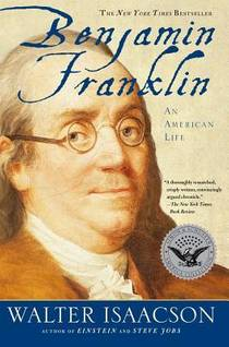 Picture of a book: Benjamin Franklin: An American Life