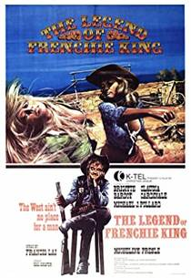 Picture of a movie: The Legend Of Frenchie King