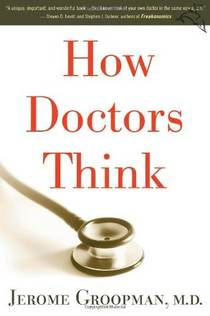 Picture of a book: How Doctors Think