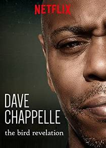 Picture of a TV show: Dave Chappelle: The Bird Revelation