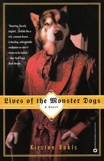 Picture of a book: Lives Of The Monster Dogs