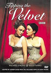 Picture of a TV show: Tipping The Velvet