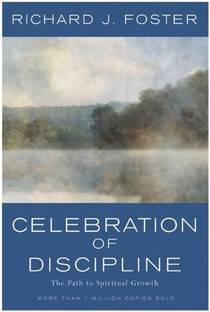 Picture of a book: Celebration Of Discipline: The Path To Spiritual Growth