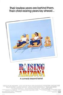 Picture of a movie: Raising Arizona