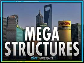 Picture of a TV show: Megastructures