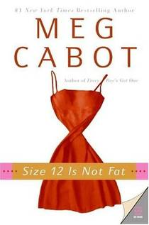 Picture of a book: Size 12 Is Not Fat