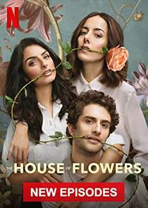 Picture of a TV show: The House Of Flowers