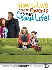 Picture of a TV show: How To Live With Your Parents