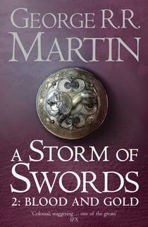 Picture of a book: A Storm Of Swords: Blood And Gold