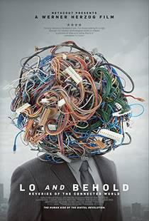 Picture of a movie: Lo And Behold: Reveries Of The Connected World