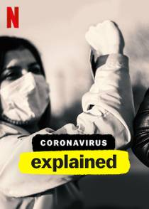 Picture of a TV show: Coronavirus, Explained