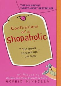 Picture of a book: Confessions Of A Shopaholic