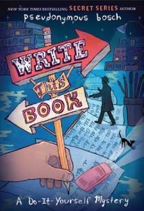 Picture of a book: Write This Book: A Do-It-Yourself Mystery