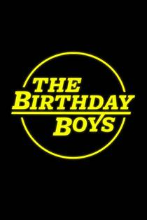 Picture of a TV show: The Birthday Boys