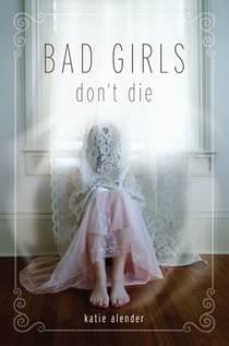Picture of a book: Bad Girls Don't Die
