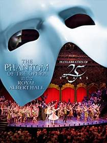 Picture of a movie: The Phantom Of The Opera At The Royal Albert Hall