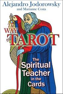 Picture of a book: The Way Of Tarot: The Spiritual Teacher In The Cards