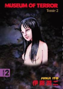 Picture of a book: Museum of Terror, Vol. 2: Tomie 2