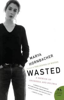 Picture of a book: Wasted: A Memoir Of Anorexia And Bulimia
