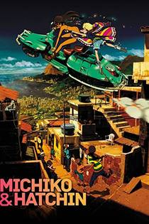 Picture of a TV show: Michiko To Hatchin