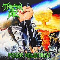 Picture of a band or musician: Thrash Or Die