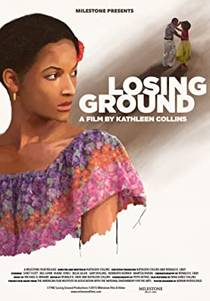 Picture of a movie: Losing Ground
